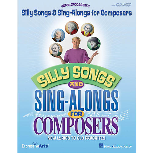 Hal Leonard Silly Songs & Sing-Alongs for Composers (New Lyrics to Old Favorites) CLASSRM KIT by John Jacobson
