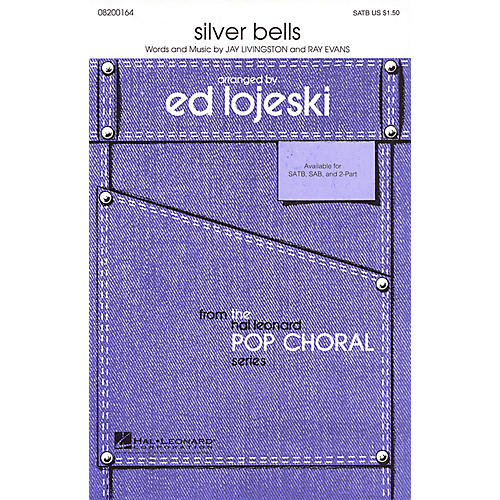 Hal Leonard Silver Bells 2-Part Arranged by Ed Lojeski