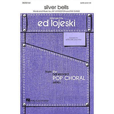 Hal Leonard Silver Bells SATB arranged by Ed Lojeski