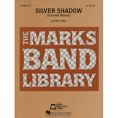 Hal Leonard Silver Shadow (Concert March) Concert Band Level 4-5 Composed by Alfred Reed