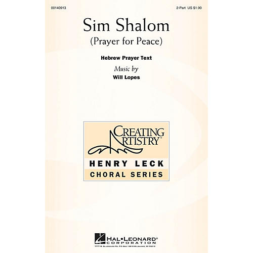 Hal Leonard Sim Shalom (A Prayer for Peace) 2PT TREBLE composed by Will Lopes