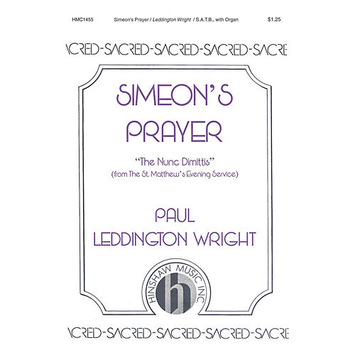 Hinshaw Music Simeon's Prayer SATB composed by Paul Leddington Wright