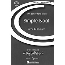 Boosey and Hawkes Simple Boat (CME Conductor's Choice) SATB composed by David Brunner