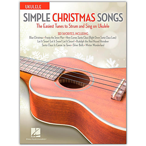 Simple Christmas Songs - The Easiest Tunes To Strum and Sing on Ukulele