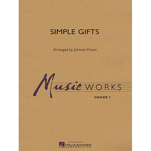 Hal Leonard Simple Gifts Concert Band Level 1.5 Arranged by Johnnie Vinson
