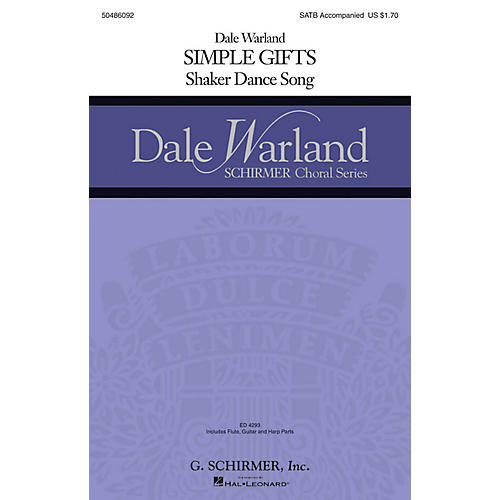 G. Schirmer Simple Gifts (Dale Warland Choral Series) SATB arranged by Dale Warland