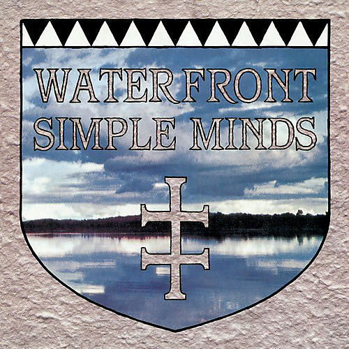 Alliance Simple Minds - Waterfront