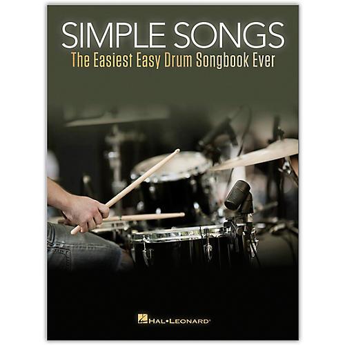 Hal Leonard Simple Songs - The Easiest Easy Drum Songbook Ever