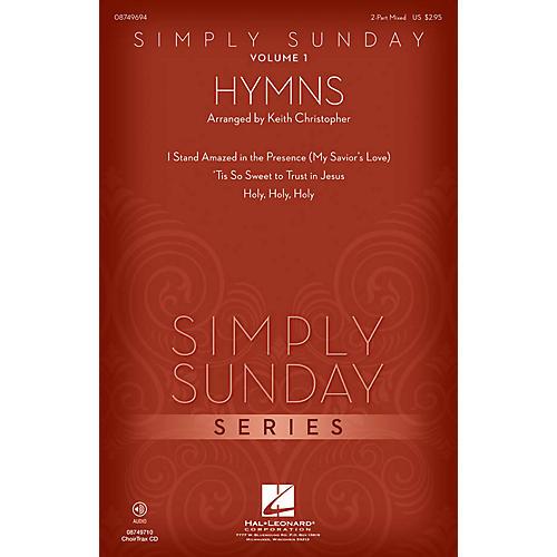 Hal Leonard Simply Sunday (Volume 1 - Hymns) CHOIRTRAX CD Arranged by Keith Christopher