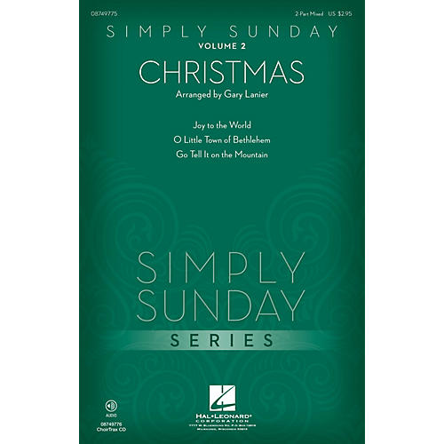 Hal Leonard Simply Sunday (Volume 2 - Christmas) 2 Part Mixed arranged by Gary Lanier