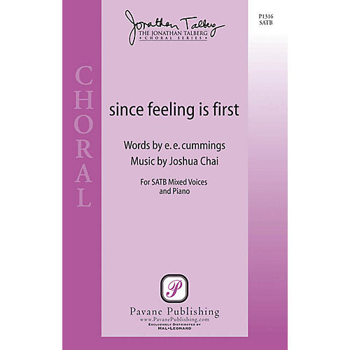 Pavane Since Feeling Is First SATB composed by Joshua Chai