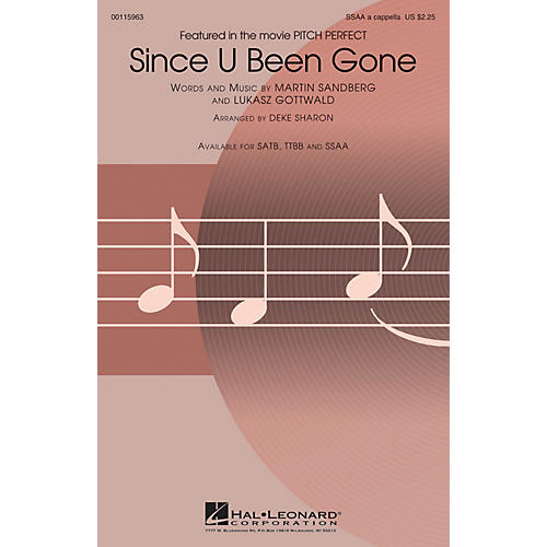 Hal Leonard Since U Been Gone (from Pitch Perfect) SSAA A Cappella by Pitch Perfect (Movie) arranged by Deke Sharon