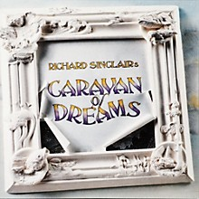 Sinclair's Caravan Of Dreams