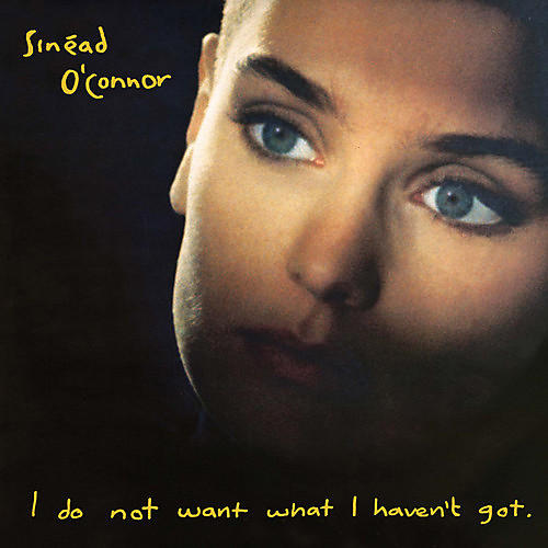 Alliance Sinead O'Connor - I Do Not Want What I Haven't Got