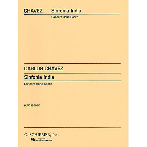 G. Schirmer Sinfonia India (Score and Parts) Concert Band Level 4-5 Composed by Carlos Chàvez