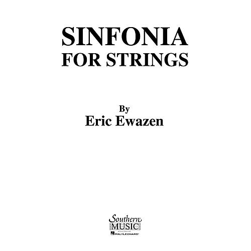 Southern Sinfonia for Strings (String Orchestra Music/String Orchestra) Southern Music Series by Eric Ewazen