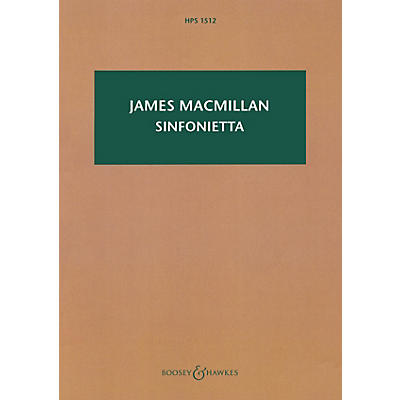 Boosey and Hawkes Sinfonietta Boosey & Hawkes Scores/Books Series Softcover Composed by James MacMillan