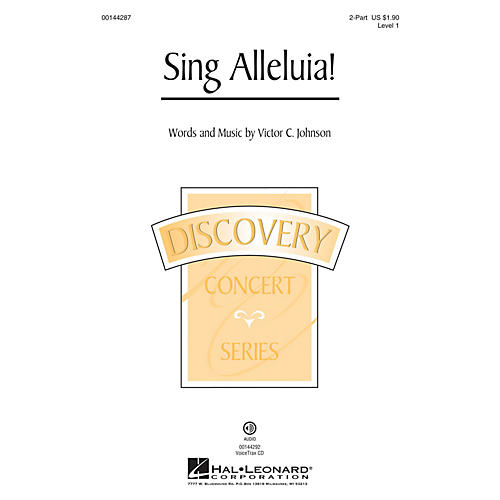 Hal Leonard Sing Alleluia! (Discovery Level 1) 2-Part composed by Victor C. Johnson