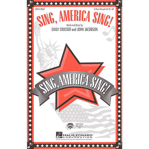 Hal Leonard Sing, America Sing! ShowTrax CD Composed by John Jacobson