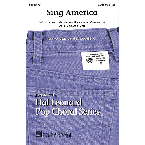 Hal Leonard Sing America (with America the Beautiful) 2-Part Arranged by Ed Lojeski