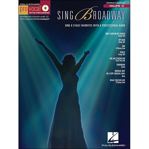 Hal Leonard Sing Broadway - Pro Vocal Songbook & CD for Female Singers Volume 45