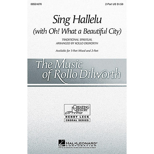 Hal Leonard Sing Hallelu (2-Part and Piano) 2-Part composed by Rollo Dilworth