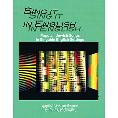 Tara Publications Sing It in English (54 Popular Jewish Songs in Singable English Settings) Tara Books Series Softcover