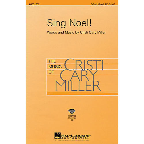 Hal Leonard Sing Noel! 3-Part Mixed composed by Cristi Cary Miller