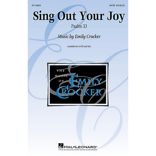 Hal Leonard Sing Out Your Joy SATB composed by Emily Crocker