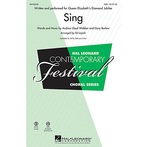 Hal Leonard Sing (Queen Elizabeth's Diamond Jubilee SAB) SAB arranged by Ed Lojeski