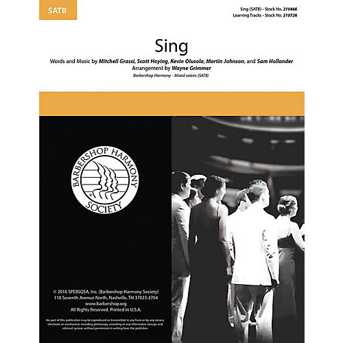 Barbershop Harmony Society Sing SATB a cappella arranged by Wayne Grimmer
