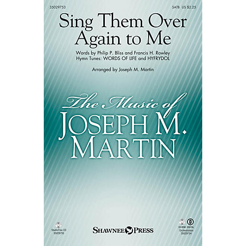 Shawnee Press Sing Them Over Again to Me ORCHESTRA ACCOMPANIMENT Arranged by Joseph M. Martin