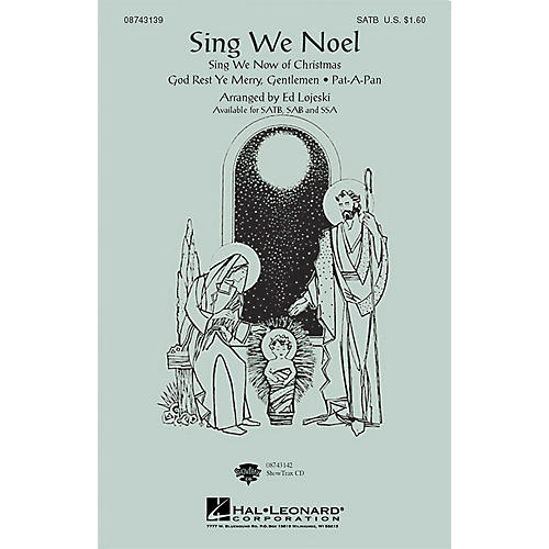Hal Leonard Sing We Noel (Medley) ShowTrax CD Arranged by Ed Lojeski