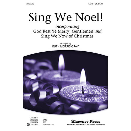 Shawnee Press Sing We Noel! SATB arranged by Ruth Morris Gray