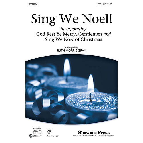 Shawnee Press Sing We Noel! TBB arranged by Ruth Morris Gray