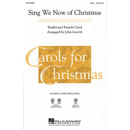 Hal Leonard Sing We Now of Christmas SSA arranged by John Leavitt