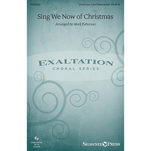 Shawnee Press Sing We Now of Christmas Unison/2-Part Treble arranged by Mark Patterson