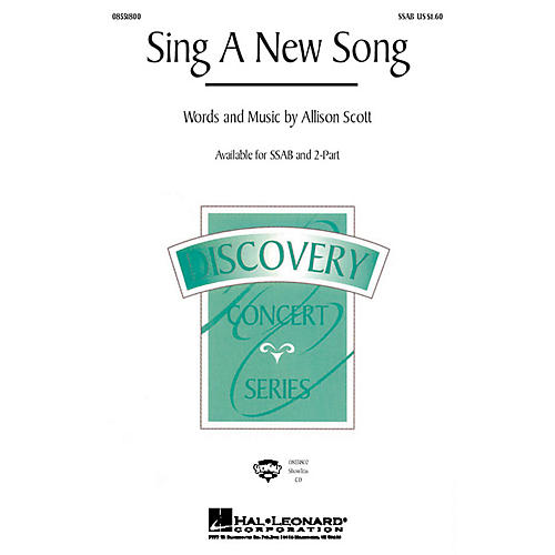 Hal Leonard Sing a New Song ShowTrax CD Composed by Allison Scott