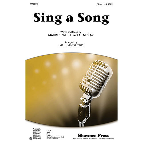 Shawnee Press Sing a Song 2-Part by Earth, Wind & Fire arranged by Paul Langford