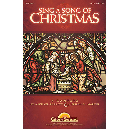 Shawnee Press Sing a Song of Christmas SA(T)B composed by Michael Barrett
