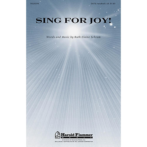 Shawnee Press Sing for Joy! SATB, OPT. ORGAN CHIMES OR HB composed by Ruth Elaine Schram