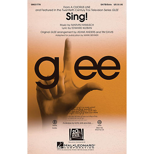 Hal Leonard Sing! (from A Chorus Line) ShowTrax CD by Glee Cast Arranged by Adam Anders