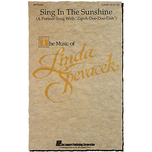 Hal Leonard Sing in the Sunshine 2-Part arranged by Linda Spevacek