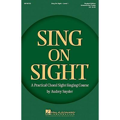 Hal Leonard Sing on Sight - A Practical Sight-Singing Course (Level 1 Treble Classroom Kit) Unison/2-Part Treble