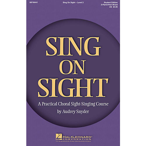 Hal Leonard Sing on Sight - A Practical Sight-Singing Course (Level 2) 2-Part or 3-Part Mixed