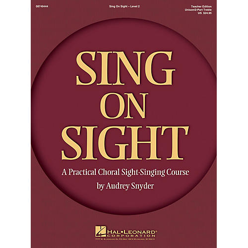 Hal Leonard Sing on Sight - A Practical Sight-Singing Course (Volume 2) Unison/2-Part Teacher Edition