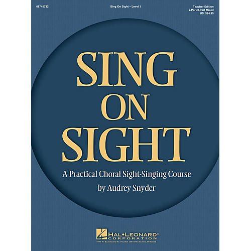 Hal Leonard Sing on Sight (A Practical Choral Sight-Singing Course) 2/3 Part Mixed Teacher Edition