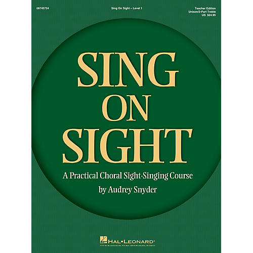 Hal Leonard Sing on Sight (A Practical Choral Sight-Singing Course) Unison/2-Part Teacher Edition