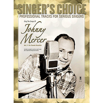 Music Minus One Sing the Songs of Johnny Mercer, Volume 2 (for Female Vocalists) Music Minus One Softcover with CD