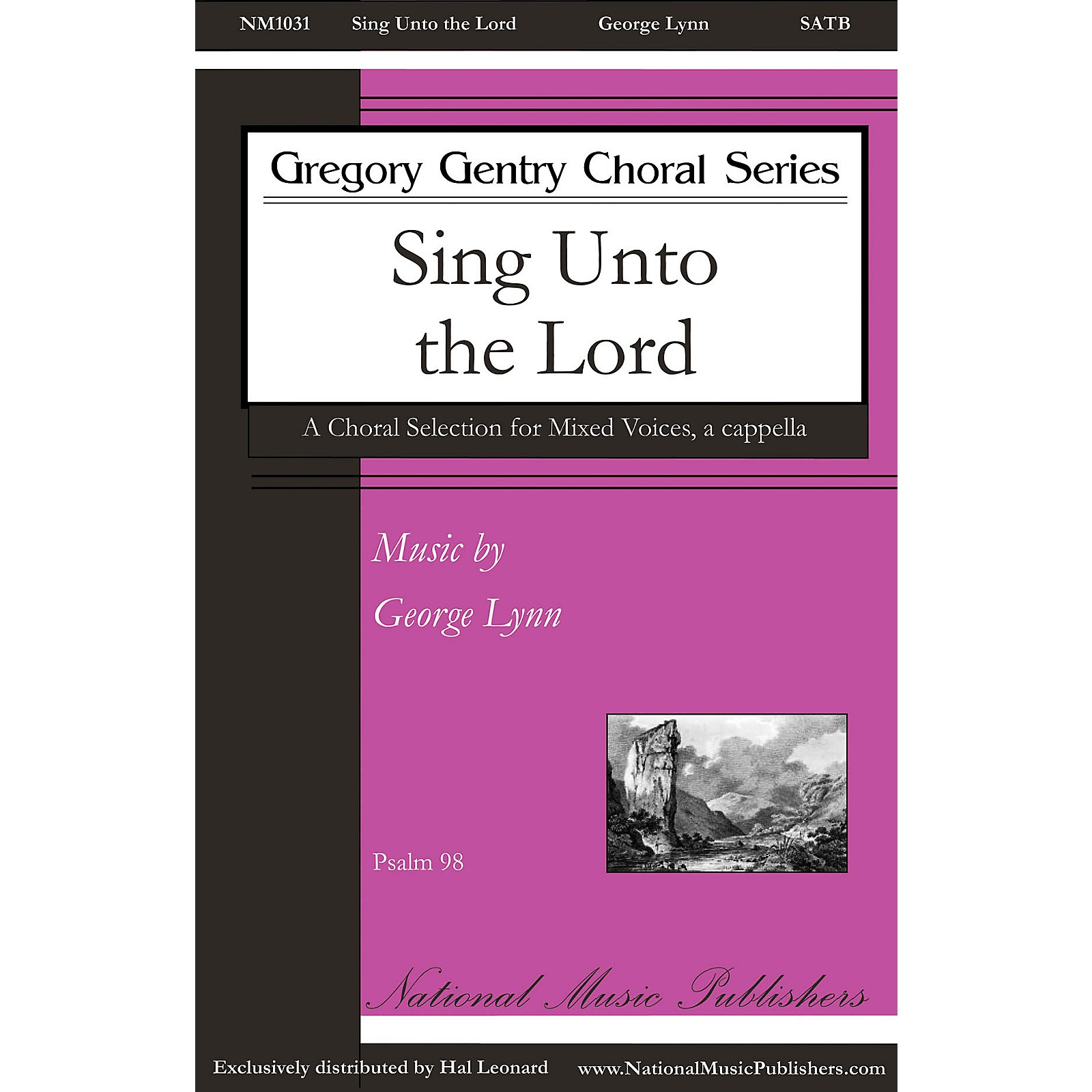 National Music Publishers Sing unto the Lord SATB a cappella composed by George Lynn